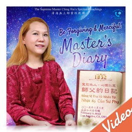 Video-1052(1.2) Be Forgiving and Merciful:  Master's Diary