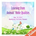 Learning from Animals' Noble Qualities