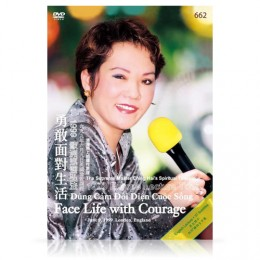 Video-0662 Face Life with Courage