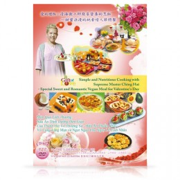 Video-0928(1.2) A Gift of Love: Simple and Nutritious Cooking with Supreme Master Ching Hai—Special Sweet and Romantic Vegan Meal for Valentine's Day